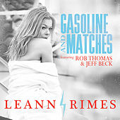 Gasoline And Matches (Dave Aude Radio Mix) von LeAnn Rimes