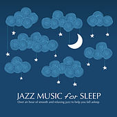 Jazz Music for Sleep by Various Artists