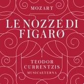 Mozart: Le nozze di Figaro de Teodor Currentzis