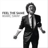 Feel the Same von Marc Sway