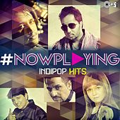 #NowPlaying: Indi Pop Hits de Various Artists