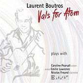 Vals for Atom by Laurent Boutros