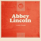 Lonely House de Abbey Lincoln