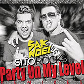 Party On My Level [Remixes] by Sito Rocks