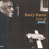 Live at DUG by Barry Harris