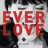 Everlove von Die Happy