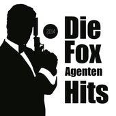 Die Fox Agenten Hits by Various Artists