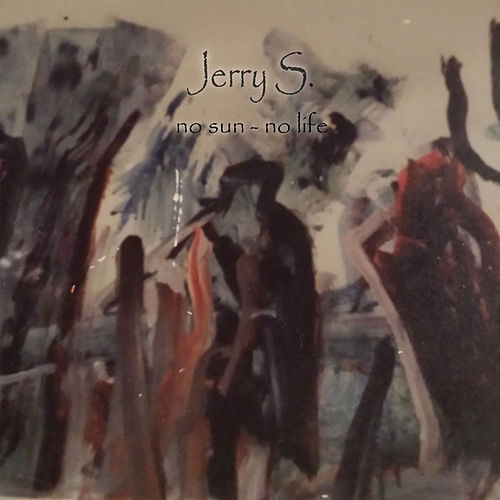No Sun - No Life by The Jerrys