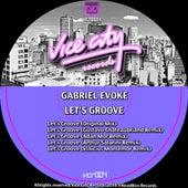 Let`s Groove de Gabriel Evoke