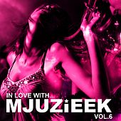 In Love With... Mjuzieek Vol.6 - EP by Various Artists