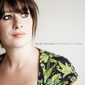 Peppermint Radio by Kate Walsh