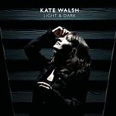 Light & Dark by Kate Walsh