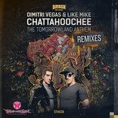 Chattahoochee (The Tomorrowland Anthem)(Remixes) de Dimitri Vegas & Like Mike