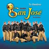 Tu Destino by Banda San Jose De Mesillas