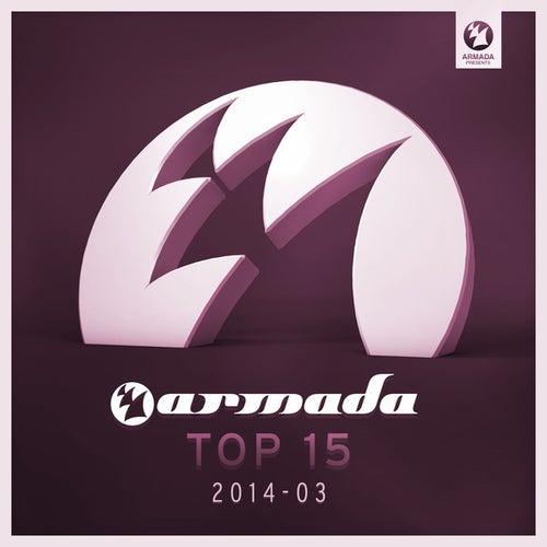 Armada Top 15 - 2014-03 by Various Artists