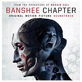 Banshee Chapter - Original Motion Picture Soundtrack by Various Artists