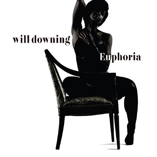 Euphoria by Will Downing