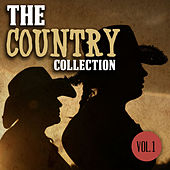 The Country Collection, Vol. 1 by Various Artists