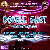 Double Shot Riddim (Double Shot Rhythm) by Various Artists
