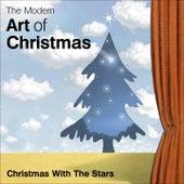 The Modern Art of Christmas: Christmas With the Stars de Various Artists