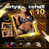 Dirty Dancehall, Vol. 10 (Hosted By DJ Reup) by Various Artists