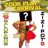 Zouk Play Carnival 2014 by Various Artists