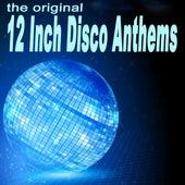 The Original 12 Inch Disco Anthems de Various Artists