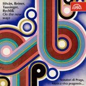 Ištván, Reiner, Tausinger, Rychlík: On the New Ways by Various Artists