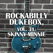 Rockabilly Dukebox, Vol. 31: Skinny Minnie de Various Artists