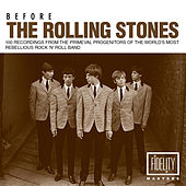 Before the Rolling Stones: 100 Recordings from the Primeval Progenitors of the World's Most Rebellious Rock 'N' Roll Band de Various Artists