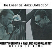 The Essential Jazz Collection: Blues in Time by Paul Desmond