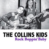 Rock Boppin' Baby by The Collins Kids