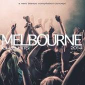 Melbourne Club Hits 2014 von Various Artists