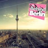 Behind Berlin, Vol. 1 by Various Artists
