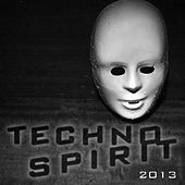 Techno Spirit 2013 von Various Artists