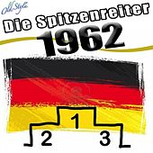 Die Spitzenreiter 1962 by Various Artists