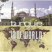 Collection W.W.World : Turquie by Various Artists