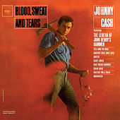 Blood, Sweat And Tears von Johnny Cash