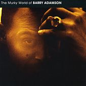 Murky World Of Barry Adamson by Barry Adamson