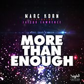 More Than Enough by Marc Korn