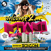 Welcome to Miami 2014 (Mixed By Scaloni) von Various Artists