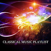 Classical Music Playlist de Various Artists