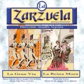 La Zarzuela: La Gran Vía / La Reina Mora by Various Artists