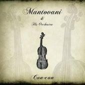 Mantovani: Can-can von Mantovani & His Orchestra