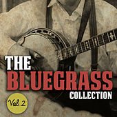 The Bluegrass Collection, Vol. 2 by Various Artists