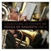 Colección 20 Éxitos de Música de Orquesta Vol. 2 by Various Artists