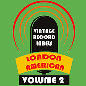 Vintage Record Labels: London American, Vol. 2 di Various Artists