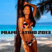 Miami Latino 2013 de Various Artists
