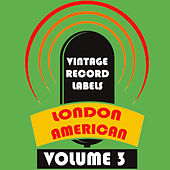 Vintage Record Labels: London American, Vol. 3 by Various Artists