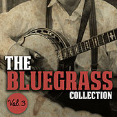 The Bluegrass Collection, Vol. 3 by Various Artists